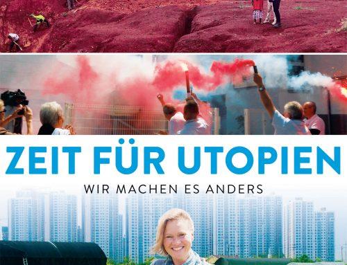 Zeit für Utopien – wir machen es anders
